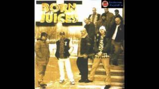 04. Born Juices - Gangsta