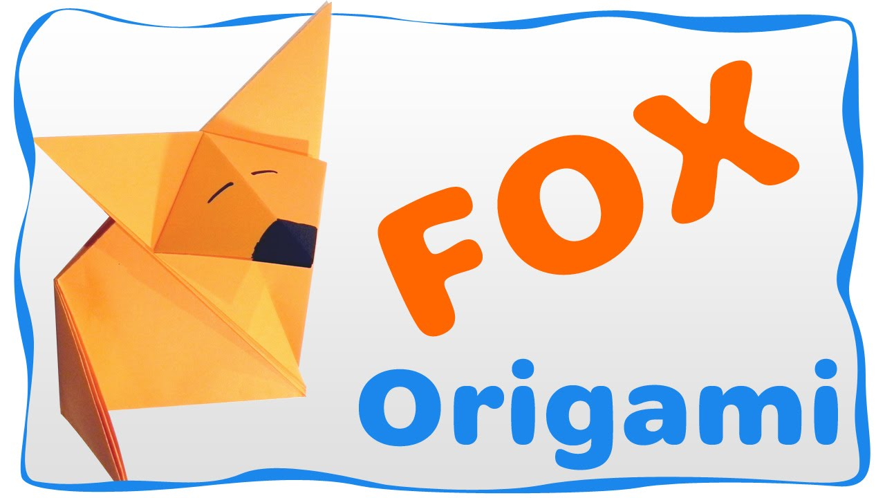 Origami Fox Easy Instructions For Beginners