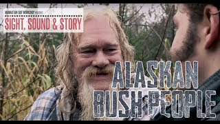 "Editor Joe Schuck on the Use of Interviews in the hit show ""Alaskan Bush People"""