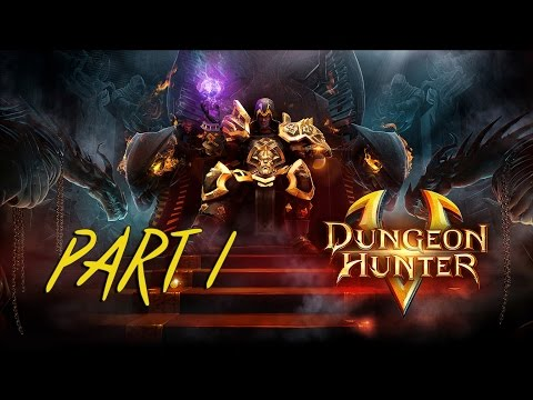 Dungeon Hunter 5 - Gameplay Part 1 PC