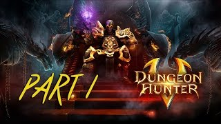 Dungeon Hunter 5 - Gameplay Part 1 PC