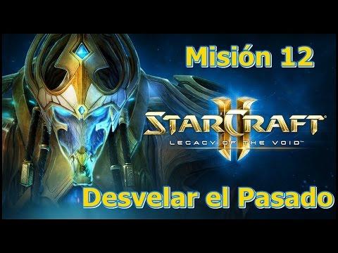 Starcraft 2 - Legacy Of The Void - Misión 12 - Desvelar el Pasado
