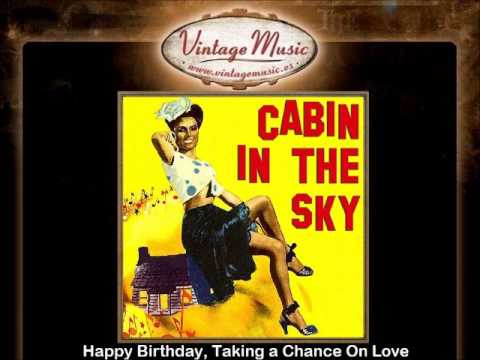 Ethel Waters -- Happy Birthday, Taking a Chance On Love
