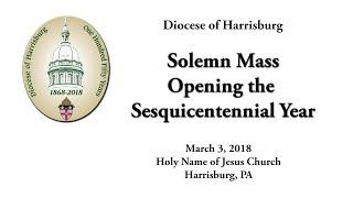 150th Anniversary Opening Mass