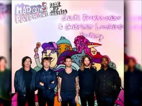 Maroon 5 Ft. Wiz Khalifa - Payphone (Santi Provenzano & Gabriele Lombardo Bootleg Remix)