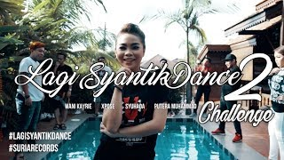 Lagi Syantik Dance Challenge by artis Suria Records (Version 2) - Stafaband