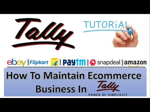 How To Maintain Ecommerce Business In Tally. Starting Tally Tutorials