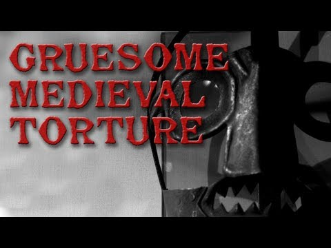 5 Of The Most Gruesome Medieval Torture Devices
