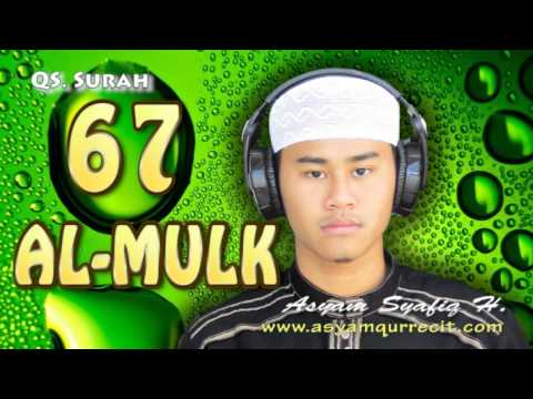 MP3 Surah AL-MULK Beautifull Recitation by Asyam Syafiq H. -Hafidz Indonesia- asyamqurrecitmp3