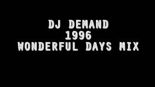 DJ Demand - 1996 - Wonderful Days Oldskool Hardcore Mix