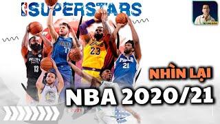 NHÌN LẠI MÙA GIẢI THƯỜNG NIÊN NBA 2020/21