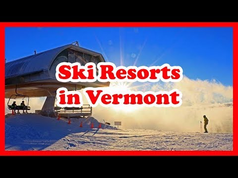 5 Top-Rated Ski Resorts in Vermont, New England | US Ski Resort Guide