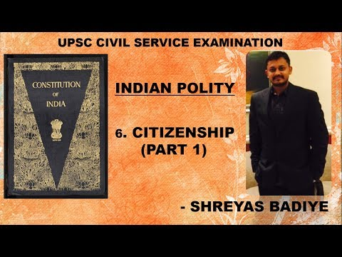 Indian Polity by Laxmikant | Citizenship | Part 1 | UPSC - IAS