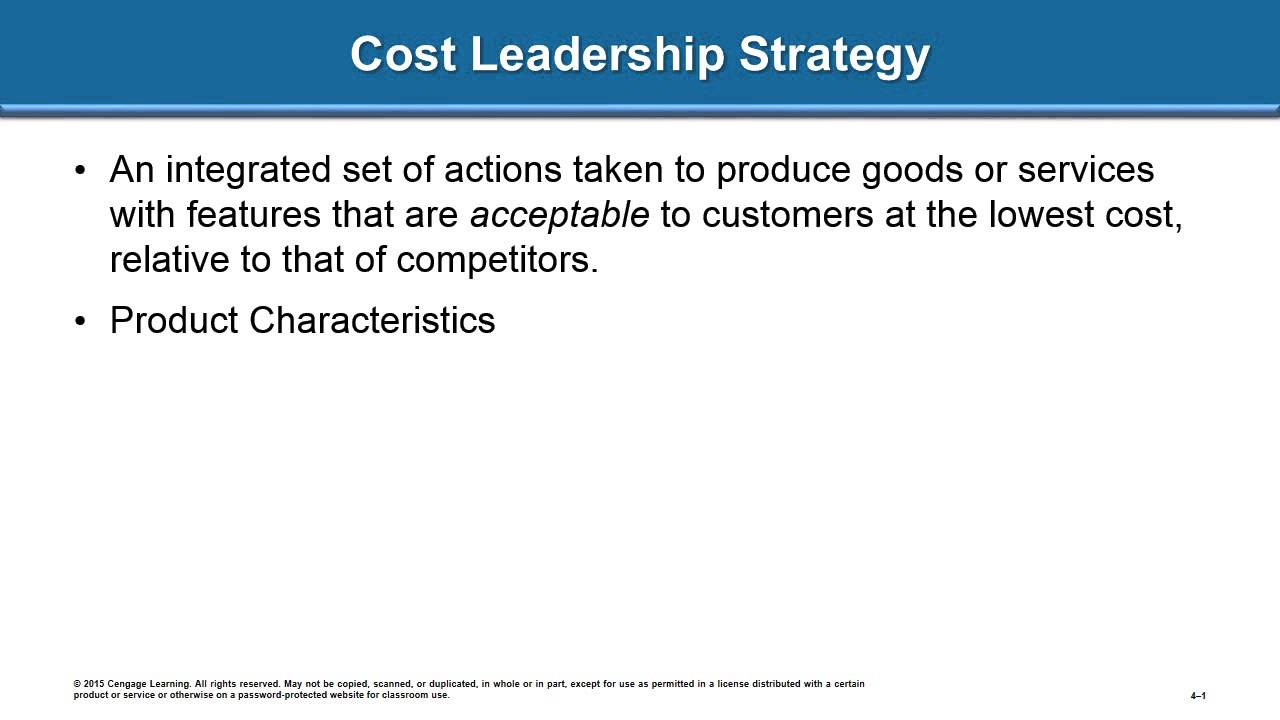 cost leadership strategy weaknesses The cost-leader strategy,  than develops an aggressive strategy designed to exploit this weakness and gain market share at the cost of either the cost-leader or .