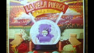 ...Y asi vivir  - La Vela Puerca (Version CD letra)