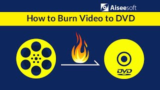 DVD Creator - How to Burn Video to DVD