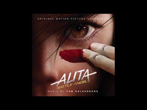 "Alita Battle Angel Soundtrack   ""the Warrior Within""   Tom Holkenborg"