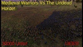 Medieval Warriors Vs The Undead Horde!- UEBS