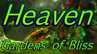 Heaven: Gardens of Bliss