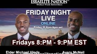 The Israelite Nation - Friday Night Live: Fear the God of Israel Pt 2