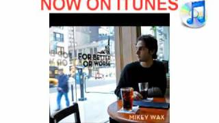 Watch Mikey Wax So Crazy video