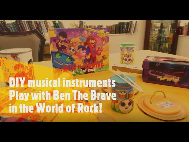 Ben The Brave - DIY Musical Instruments to play along