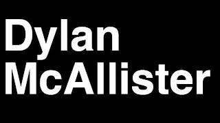 How to Pronounce Dylan McAllister Breidablik Football Goal Penalty Kick Yellow Red Card Injury