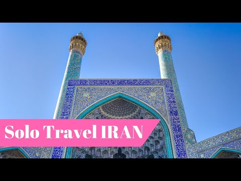 IRAN 2017 from Solo Female Traveler's Perspective - Vlog