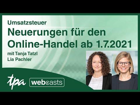 TPA Webcast Umsatzsteuer: Neues für den Online-Handel ab 1.7.2021!