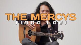 FELIX IRWAN | THE MERCYS - TIADA LAGI