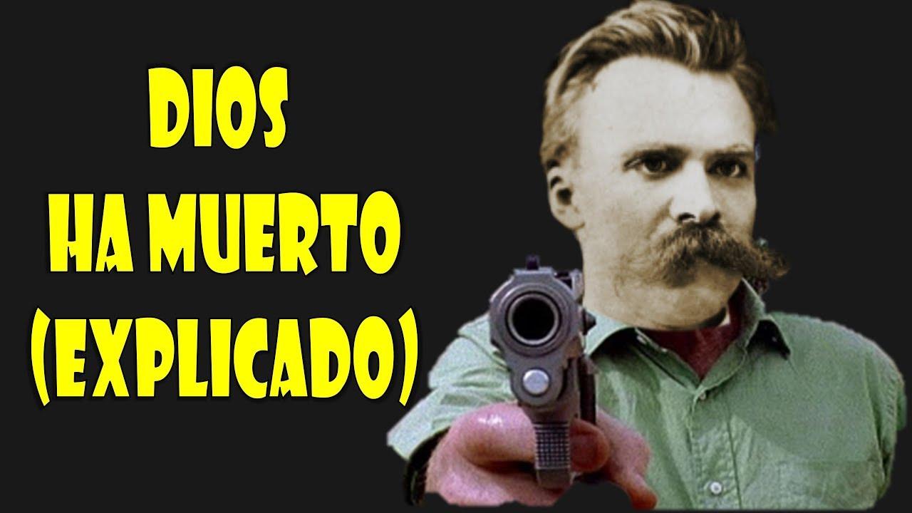 Dios Ha Muerto Explicado De Nietzsche Explícame La Frase Filosofía