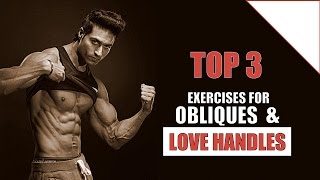 Top 3 Exercises to Develop Obliques & Burn Love Handles Fat | Guru Mann's Pick