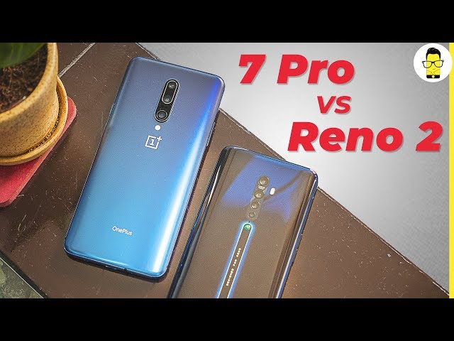 OPPO Reno 2 vs OnePlus 7 Pro camera comparison: fight to the finish