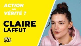 Claire Laffut / Action ou Vérité