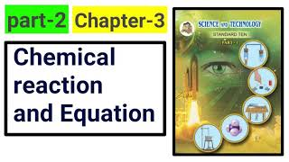 Part-2 of chemical reaction and equation new syllabus science class 10th 2018.