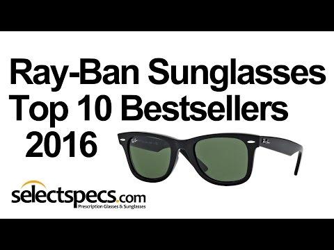 f7c022c0cb2b Top 10 Ray-Ban Sunglasses Bestsellers 2016 - With Selectspecs.com - YouTube