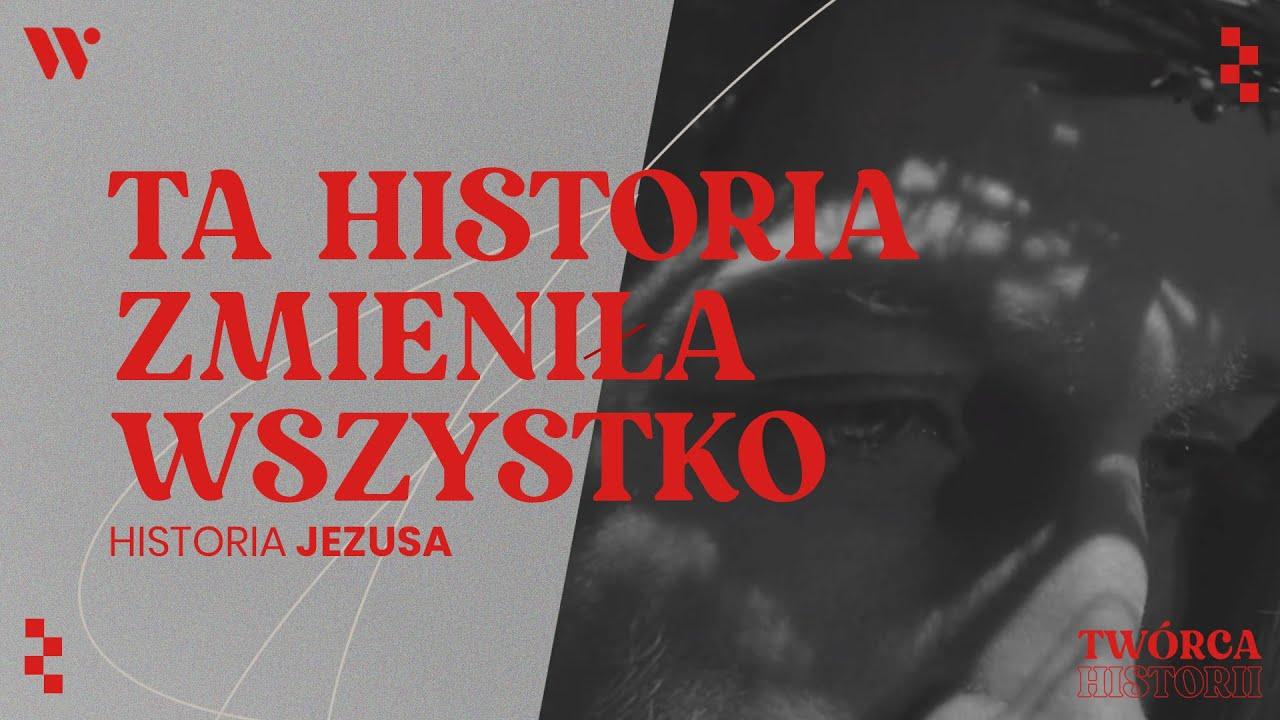 """""""Musiałem stać sięczłowiekiem i zapłacić za nich"""" - Historia Jezusa - Twórca Historii"""