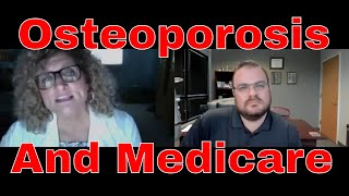 Osteoporosis and Seniors on Medicare | Important Information