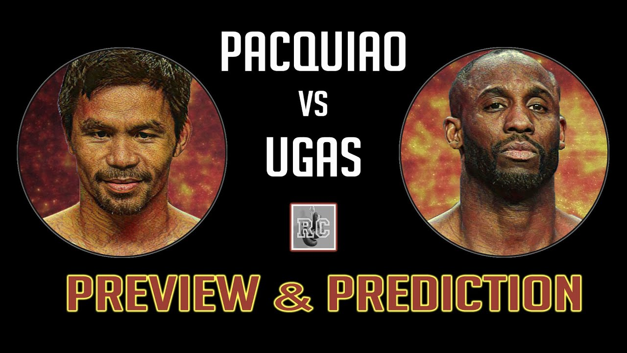 Manny Pacquiao vs Yordenis Ugas - Preview & Prediction - YouTube