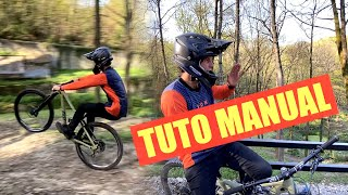 TUTO MANUAL VTT ! Mes secrets en manual et wheeling !