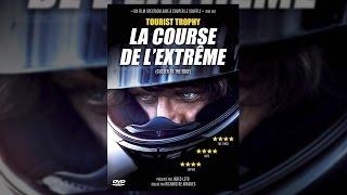 Tourist Trophy - La Course de l'extrême