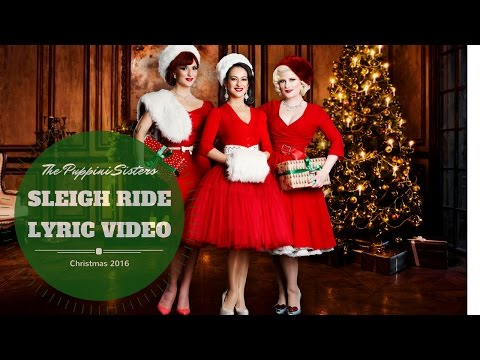 Sleigh Ride - Lyric Video Best Christmas Songs Vocal group The Puppini Sisters Vintage Swing