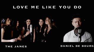 Ellie Goulding - LOVE ME LIKE YOU DO - (The Janes feat Daniel de Bourg)