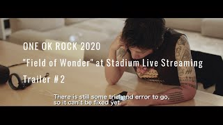 "ONE OK ROCK ""Field of Wonder"" – Preview Trailer #2"