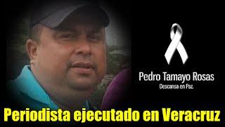 PGR investiga homicidio del periodista Pedro Tamayo