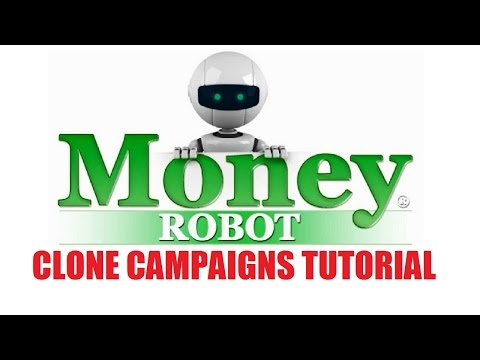 Money Robot Submitter - Clone Campaigns Tutorial
