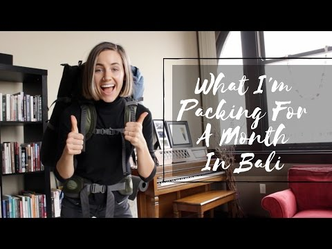 What I'm Packing   One Month In Bali