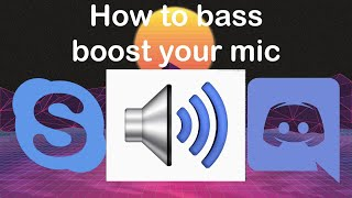 How To BASS BOOST Your Mic