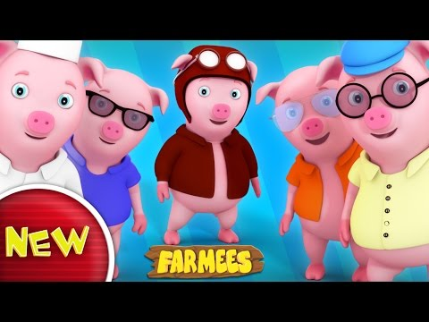 This Little Piggy Went To Market | Nursery Rhymes Farmees | Kids Songs | Baby Rhymes | 3D Rhymes