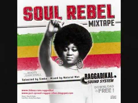 Part.1 -**Soul Rebel** mixtape - by Raggadikal Sound